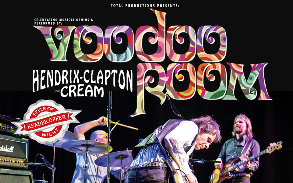 WIN 2 x TICKETS Voodoo Room A tribute to Hendrix, Clapton & Cream